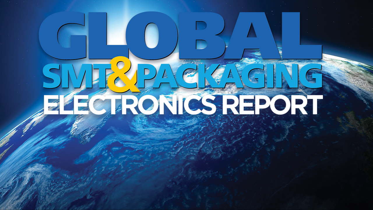 Global-SMT-Packaging-Electronics-Report